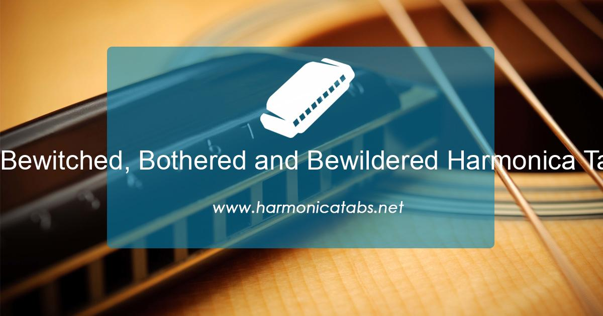 Bewitched, Bothered and Bewildered Harmonica Tabs